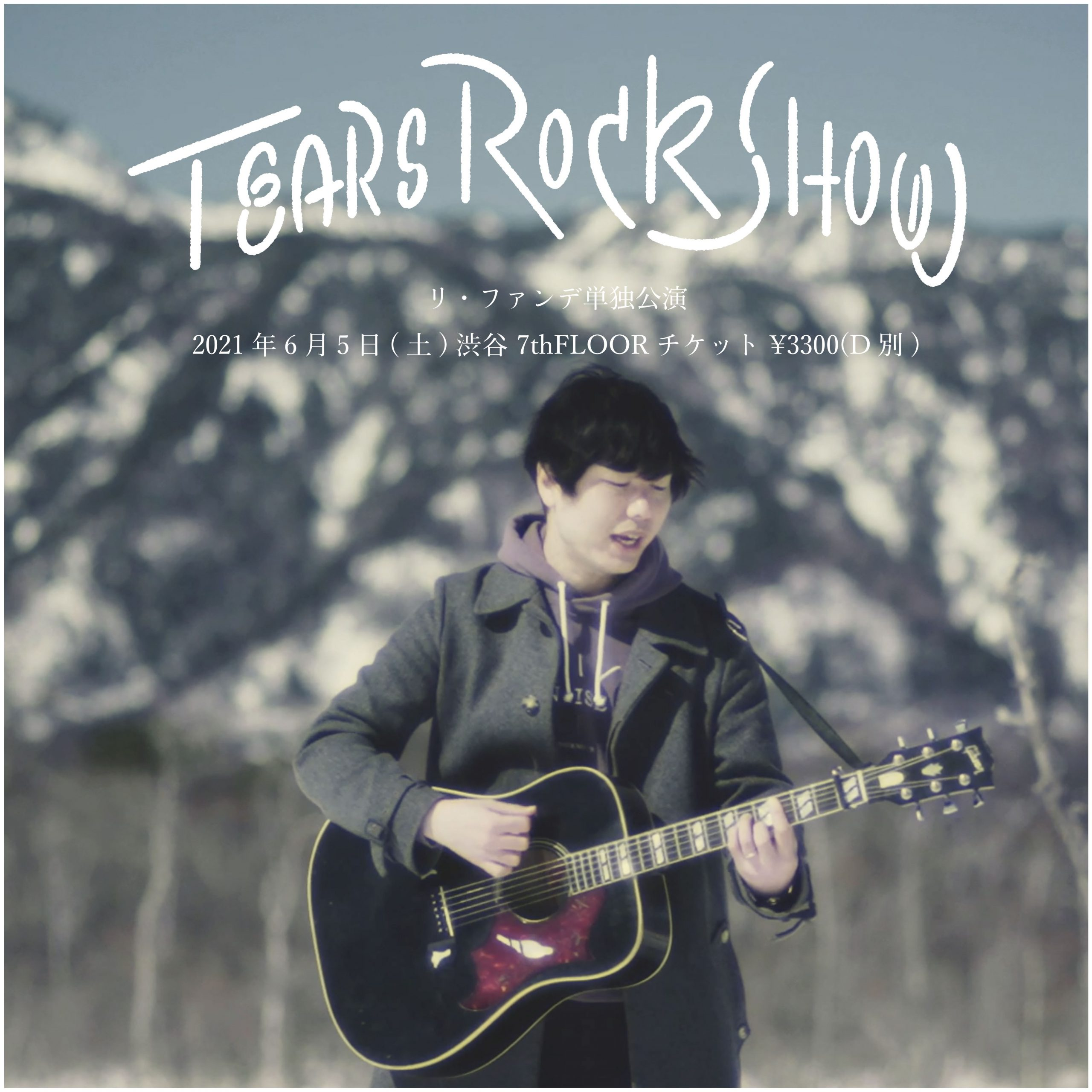 「Tears Rock Show」単独公演