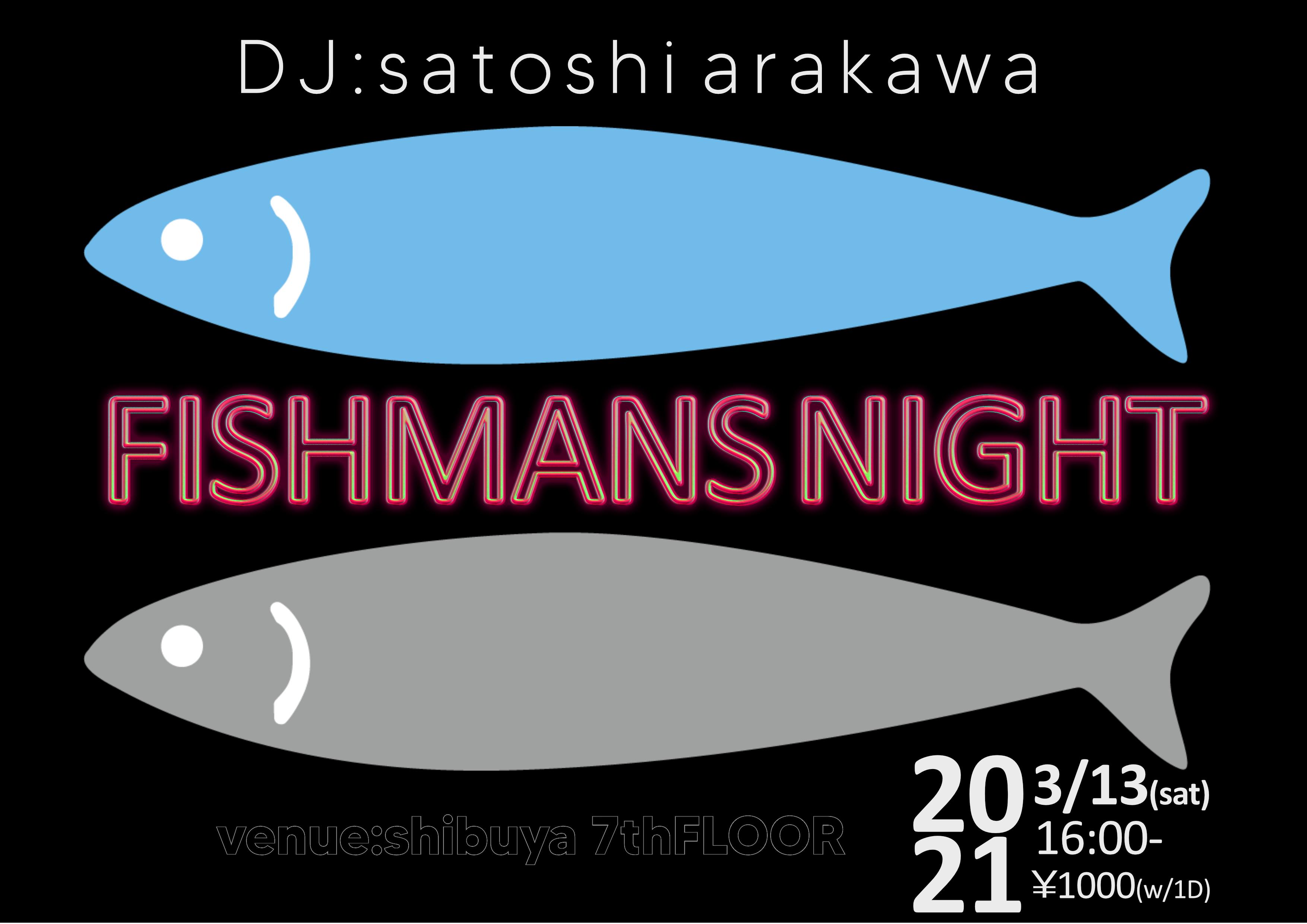 FISHMANS NIGHT