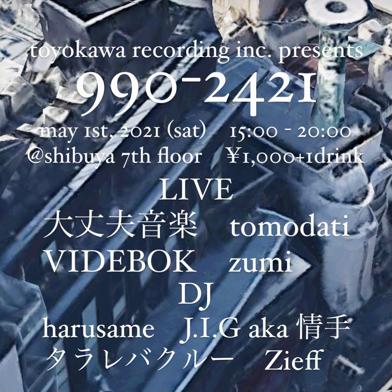 "toyokawa recording inc. presents "" 990-2421 """